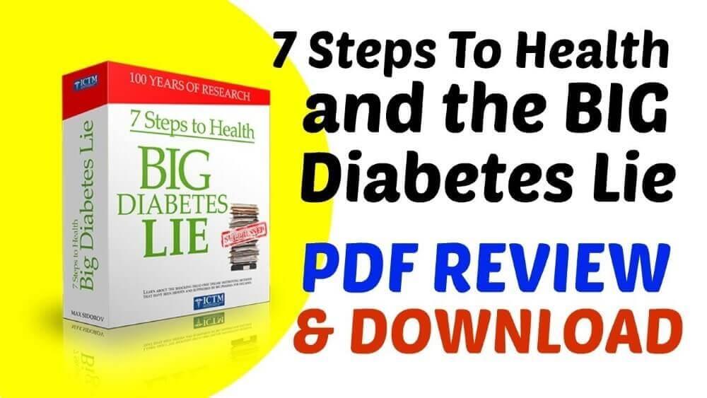 7 Steps To Health And Big Diabetes Lie