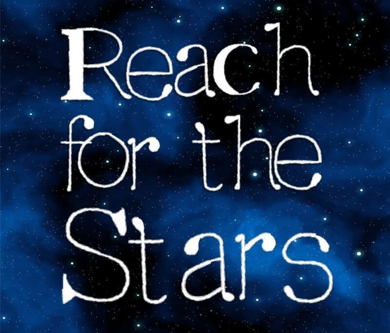 reach for the stars and sky image in the background
