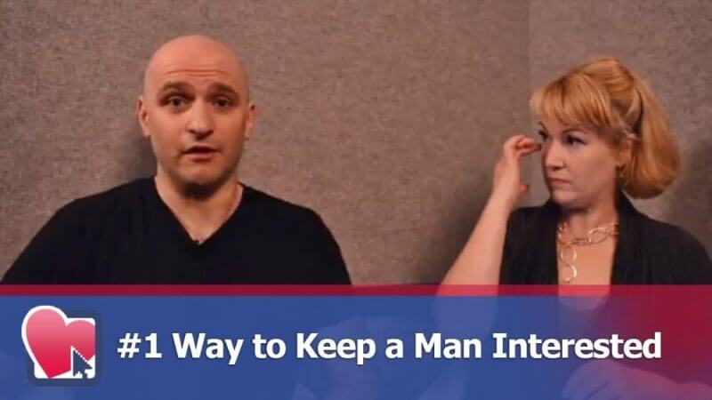 way to keep a man interested. A man and a woman