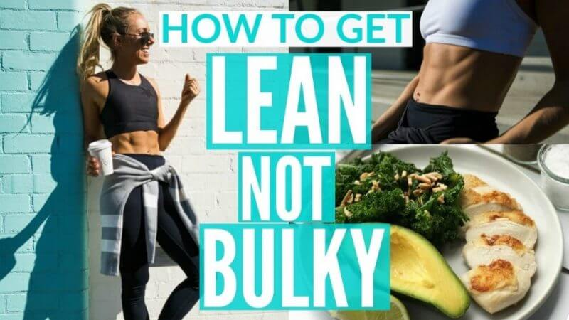 how to get lean not bulky